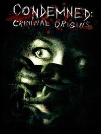 Condemned: Criminal Origins (2006)