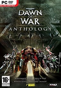 Warhammer 40.000: Dawn of War - Anthology (2005-2010)