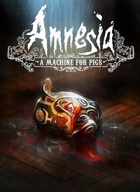 Amnesia: A Machine for Pigs (2013) PC | RePack от R.G. Механики