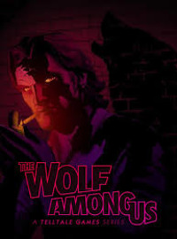 The Wolf Among Us - Episode 1 and 2 (2013)