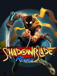 Shadow Blade: Reload (2015)