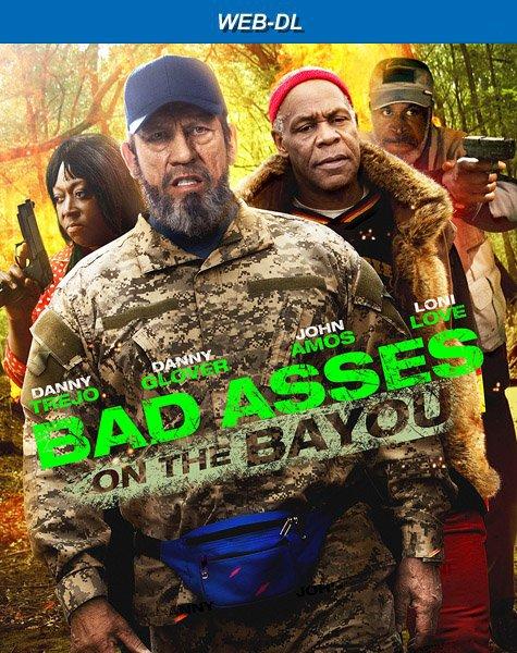 Крутые чуваки на Байю / Bad Asses on the Bayou (2015)