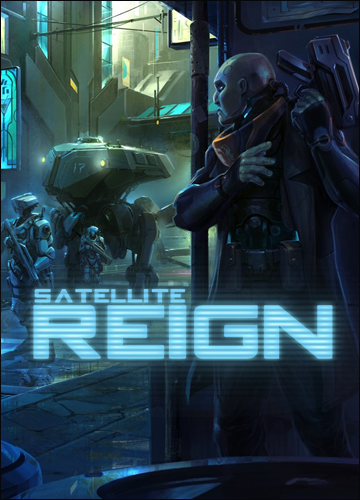 Satellite Reign [v 1.07] (2015) PC | Лицензия