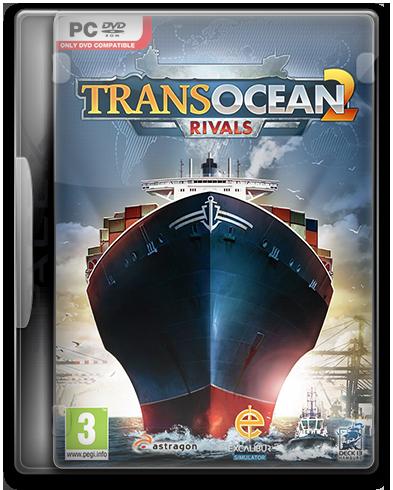 TransOcean 2: Rivals (2016) PC | RePack от SpaceX