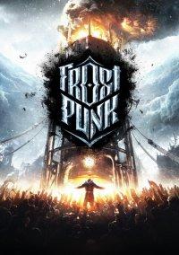 Обложка к игре Frostpunk (v 1.5.0+DLC) (2018)