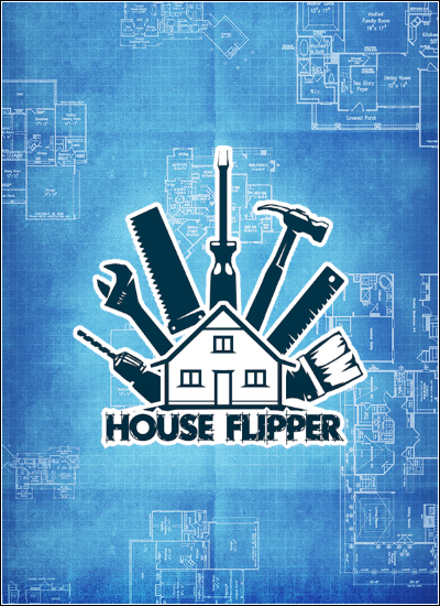 House Flipper [v .1.20134 + DLC] (2018)