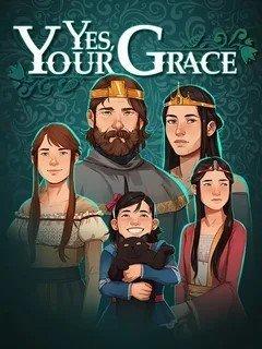 Yes, Your Grace v.1.0.11 [GOG] (2020)