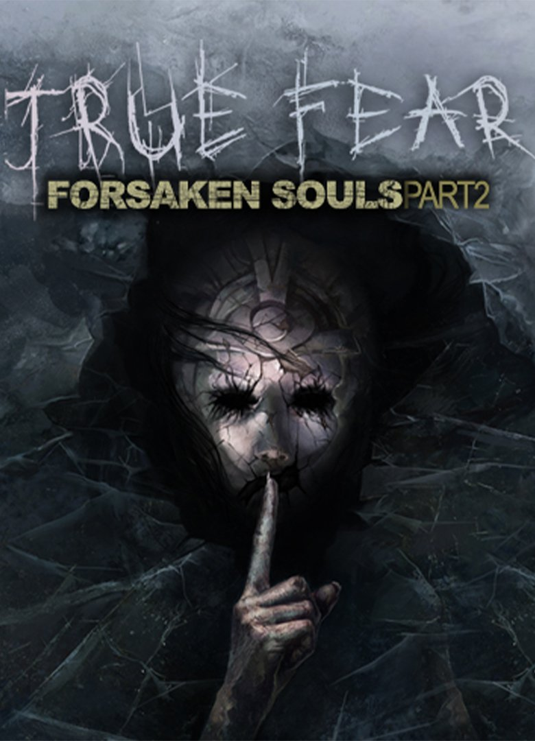 True Fear: Forsaken Souls Part 2 v.1.8.0 [GOG] (2018)